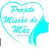 Projeto Missão de Mãe